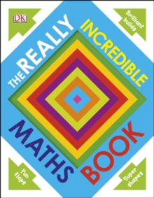 Really Incredible Maths Book, Board book Book