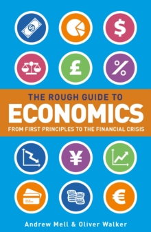 The Rough Guide to Economics, Paperback Book
