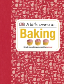 A Little Course in Baking, Hardback Book