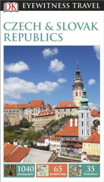 DK Eyewitness Travel Guide Czech and Slovak Republics, Paperback Book