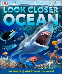 Look Closer Ocean, Hardback Book