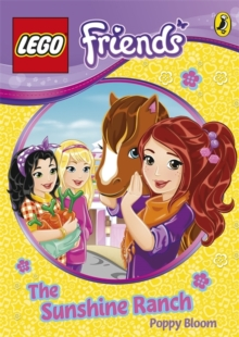 LEGO Friends: The Sunshine Ranch, Paperback Book