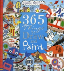 365 Things To Draw And Paint: Activity Cards Spiral Bound Edition, Hardback Book