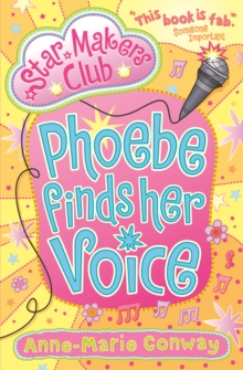 Phoebe Finds Her Voice, Paperback Book