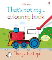 That's Not My ... Colouring Book Things That Go, Paperback Book