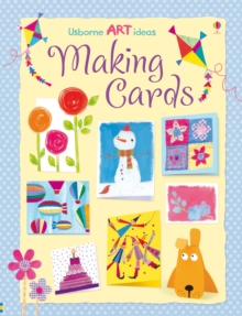 Art Ideas: Making Cards, Paperback Book