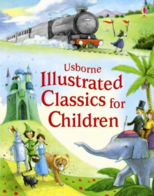 Illustrated Classics for Children, Hardback Book
