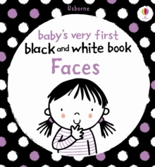 Babies Very First Black and White Books: Faces, Board book Book