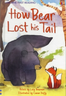 How Bear Lost His Tail, Paperback Book