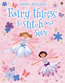 Fairy Things to Stitch and Sew, Paperback Book