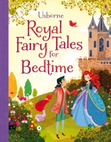 Royal Fairy Tales for Bedtime, Hardback Book