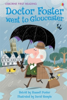 Dr Foster Went To Gloucester, Hardback Book