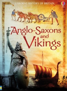 History of Britain: Anglo-Saxons and Vikings, Paperback Book