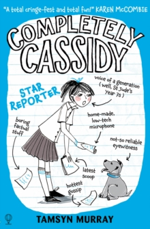 Completely Cassidy (2): Star Reporter, Paperback Book