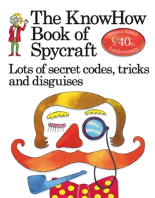 The Book of Spycraft: Lots of Secret Codes, Tricks and Disguises, Paperback Book