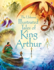 Illustrated Tales of King Arthur, Hardback Book