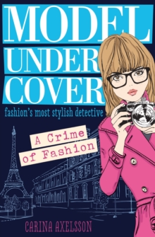 Model Under Cover: A Crime of Fashion, Paperback Book