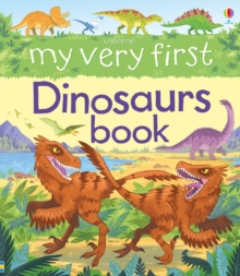 My Very First Dinosaurs Book, Board book Book