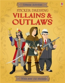 Sticker Dressing Villains and Outlaws, Paperback Book