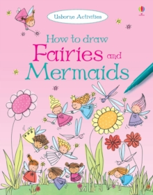 How To Draw Fairies and Mermaids, Paperback Book