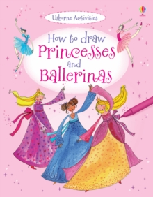 How To Draw Princesses And Ballerinas, Paperback Book