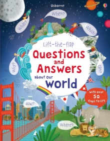 Lift-the-Flap Questions and Answers About Our World, Board book Book