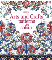 Arts & Crafts Patterns to Colour, Paperback Book