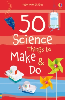 50 Science Things to Make and Do Spiral Bound, Novelty book Book