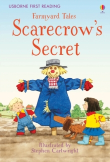 First Reading Farmyard Tales: Scarecrow's Secret, Hardback Book