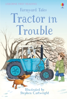 First Reading Farmyard Tales: Tractor in Trouble, Hardback Book