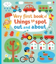 Very First Book of Things to Spot: Out and About, Board book Book