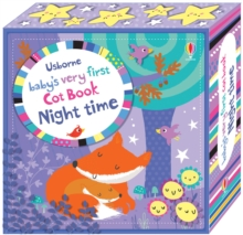 Baby's Very First Cot Book Night Time, Novelty book Book
