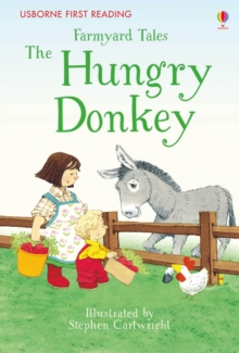 First Reading Farmyard Tales: The Hungry Donkey, Hardback Book