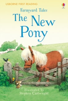 Farmyard Tales the New Pony, Hardback Book