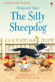 Farmyard Tales the Silly Sheepdog, Hardback Book