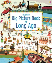 Big Picture Book of Long Ago, Hardback Book