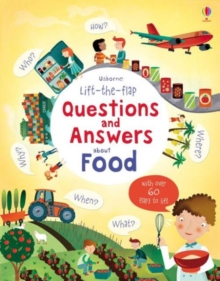 Lift-The-Flap Questions and Answers About Food, Board book Book