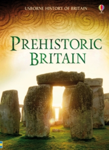 History of Britain: Prehistoric Britain, Hardback Book