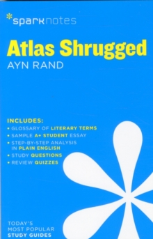 Atlas Shrugged SparkNotes Literature Guide, Paperback Book
