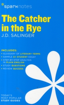 The Catcher in the Rye SparkNotes Literature Guide, Paperback Book