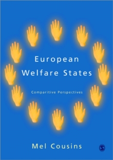 European Welfare States : Comparative Perspectives, Paperback Book