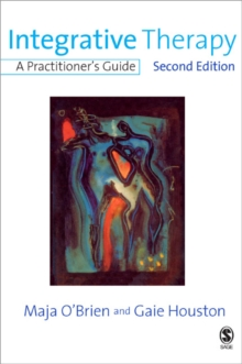 Integrative Therapy : A Practitioner's Guide, Paperback Book