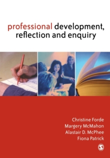Professional Development, Reflection and Enquiry, Paperback Book