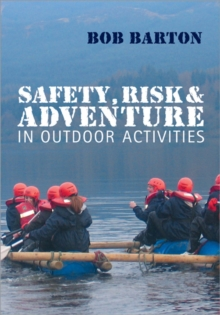 Safety, Risk and Adventure in Outdoor Activities, Paperback Book