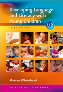 Developing Language and Literacy with Young Children, Paperback Book