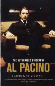 Al Pacino : The Authorized Biography, Paperback Book