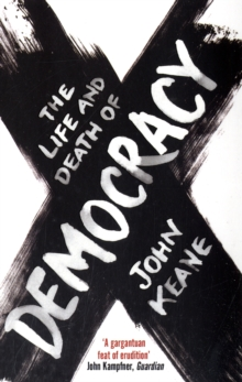 The Life and Death of Democracy, Paperback Book