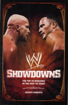 Showdowns: Revisiting the Top 20 Rivalries in the Past 20 Years WWE, Paperback Book