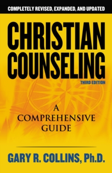 Christian Counseling 3rd Edition : Revised and Updated, Paperback Book