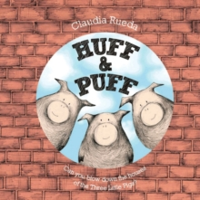 Huff & Puff : Can You Blow Down the Houses of the Three Little Pigs?, Paperback Book